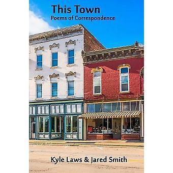 This Town by Laws & Kyle