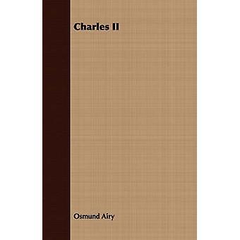Charles II by Airy & Osmund