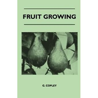 Fruit Growing by Copley & G.