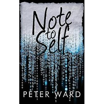 Note to Self by Ward & Peter
