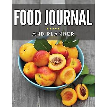 Food Journal And Planner by Publishing LLC & Speedy