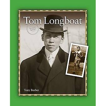 Tom Longboat by Barber & Terry