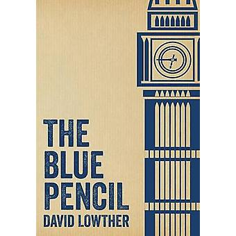 The Blue Pencil by Lowther & David
