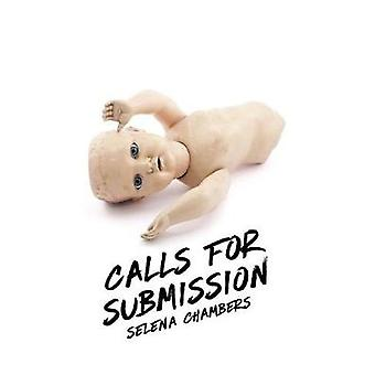 Calls for Submission by Chambers & Selena
