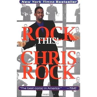 Rock This! by Chris Rock - 9780786885602 Book