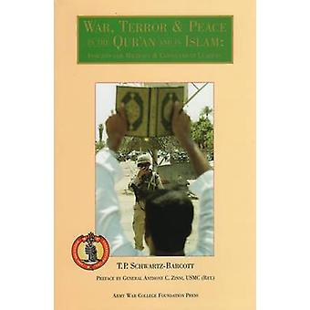 War - Terror & Peace in the Qur'an and in Islam - Insights for Mil