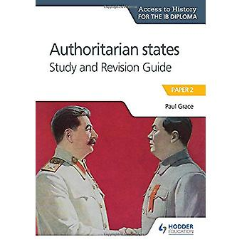 Access to History for the IB Diploma - Authoritarian States Study and