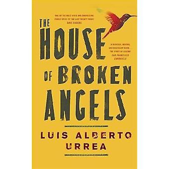 The House of Broken Angels de Luis Alberto Urrea - 9781529359305 Livre