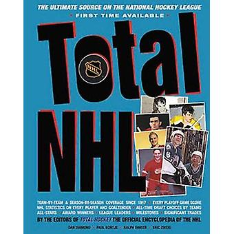 Total NHL - The Ultimate Source on the National Hockey League by Dan D