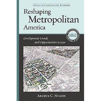 Rimodellamento del Metropolitan America - trend di sviluppo e opportunità