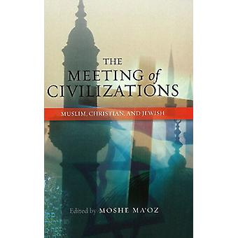 Meeting of Civilizations - Muslim - Christian and Jewish by Moshe Ma'o
