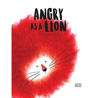 Angry as a Lion by Giulia Pesavento - 9788868609887 Book