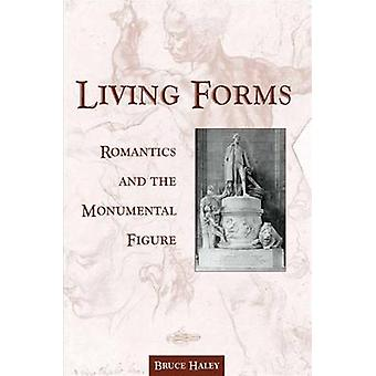 Living Forms - Romantics and the Monumental Figure by Bruce Haley - 97