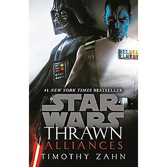 Thrawn - Alliances (Star Wars) by Timothy Zahn - 9781787460645 Book