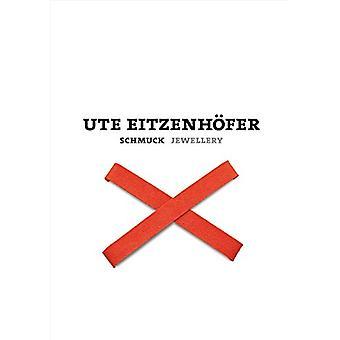 Ute Eitzenhofer - Schmuck Jewellery by Cornelie Holzach - 978389790406