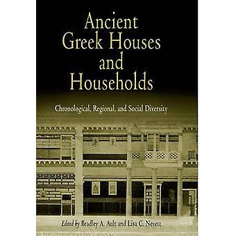 Ancient Greek Houses and Households - Chronological - Regional - and S