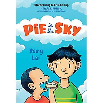 Pie in the Sky by Remy Lai - 9781250314109 Book