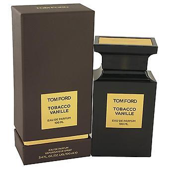 Tom Ford tobakk Vanille Eau De Parfum Spray (Unisex) av Tom Ford 3,4 oz Eau De Parfum Spray