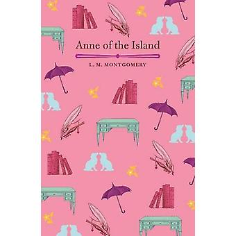 Anne of the Island by L. M. Montgomery - 9781789507560 Book