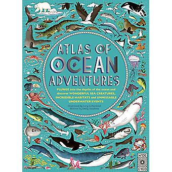 Atlas of Ocean Adventures - A Collection of Natural Wonders - Marine M