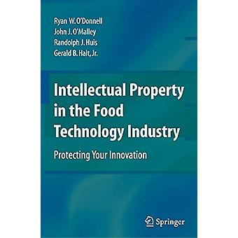 Intellectual Property in the Food Technology Industry - Protecting You