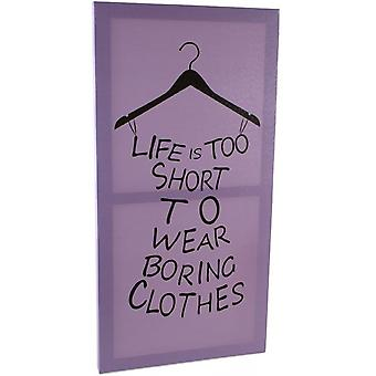 Life is Too Short Canvas Plaque