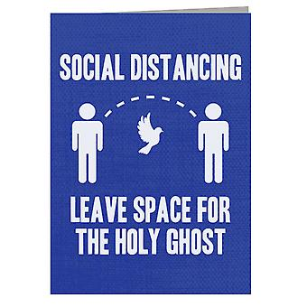 Social Distancing Leave Space For The Holy Ghost Greeting Card
