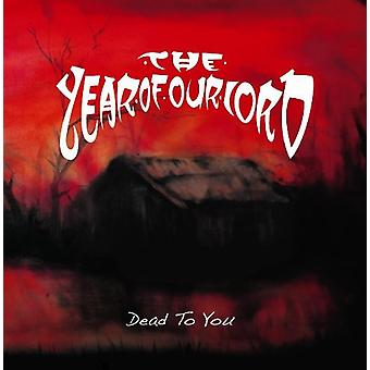 Year of Our Lord - Dead to You [CD] USA import
