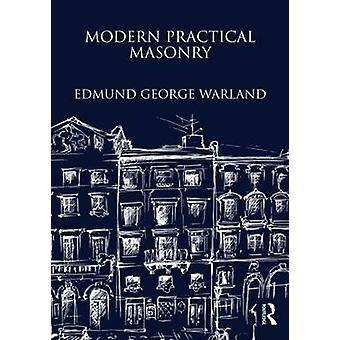 Modern Practical Masonry by Edmund George Warland - 9781873394762 Book
