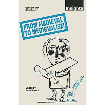 From Medieval to Medievalism by John Simons - 9780333532744 Book