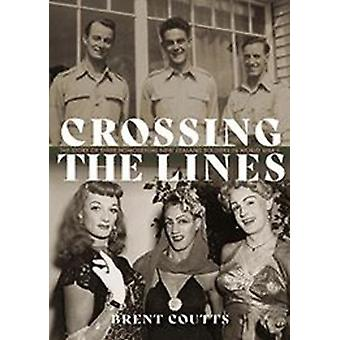 Crossing the Lines by Coutts & Brent