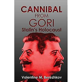 Cannibal from Gori: Stalin's Holocaust (Paperback)