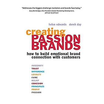 Creating Passion Brands - How to Build Emotional Brand Connection with