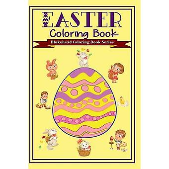 Easter Coloring Book by The Blokehead - 9781320653343 Book