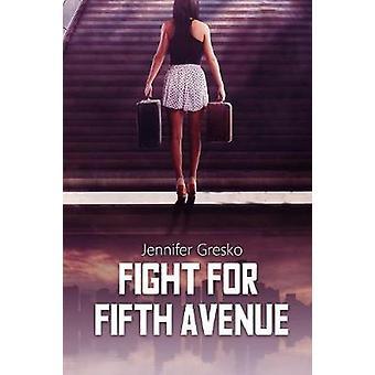 Fight for Fifth Avenue by Jennifer Gresko - 9781365883392 Book