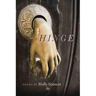 Hinge by Molly Spencer