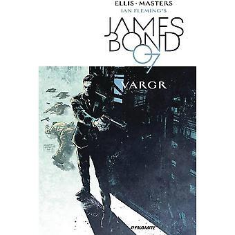 James Bond Volume 1: VARGR by Warren Ellis (Paperback, 2017)
