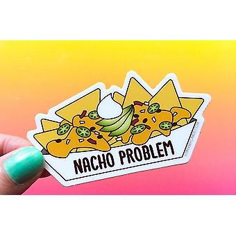 Nacho Problem Vinyl Sticker