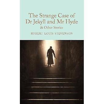 ジキル博士とハイド氏の奇妙なケースと他の物語マクミランコレクターズライブラリ