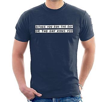 Kör dag Jim Rohn Quote Herrarnas T-Shirt