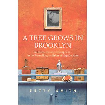 A Tree Grows in Brooklyn by Betty Smith - 9780099427575 Book