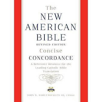 Die neue amerikanische Bibel (Revised Edition) von Bruderschaft von Christia