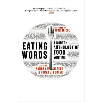 Spise ord - en Norton antologi af mad skrivning af Sandra M. Gilbert