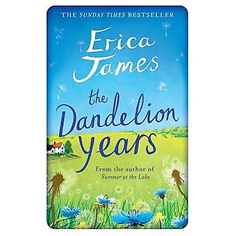 The Dandelion Years by Erica James - 9781409146131 Book