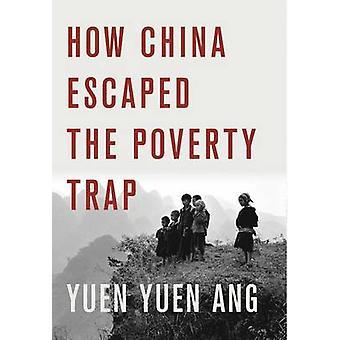 Come Cina sfuggiti alla trappola della povertà da Yuen Yuen Ang - 9781501700200 B