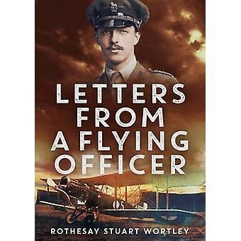 Lettere da un ufficiale di volo di Rothesay Stuart Wortley - 9781781554