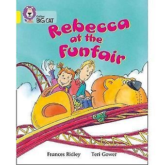 Rebecca à la fête foraine: bande 03/jaune (Collins Big Cat)