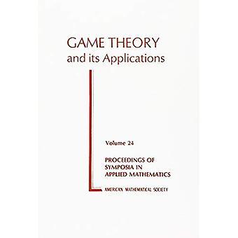 Teoria dei giochi e delle sue applicazioni: 24 (atti dei simposi in matematica applicata, V. 24)