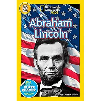 National Geographic lukijat: Abraham Lincoln (National Geographic lukijat - tason 2 (laatu))