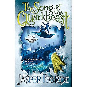 Het lied van de Quarkbeast: een laatste Dragonslayer roman